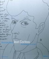 Jean Cocteau : archéologue de sa nuit - DominiqueMarny