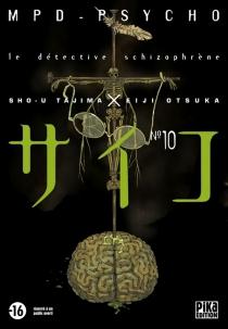 MPD psycho : le détective schizophrène - EijiOtsuka