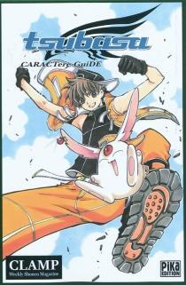 Tsubasa : caractere guide - Clamp