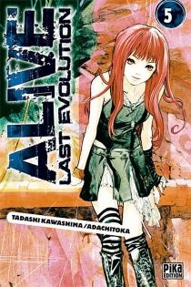 Alive last evolution - Adachitoka