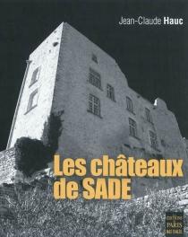 Les châteaux de Sade - Jean-ClaudeHauc