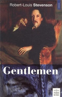 Gentlemen - Robert Louis Stevenson