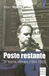 Poste restante : un journal littéraire, 1954-1993 - MarcHanrez