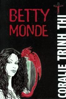 Betty Monde - CoralieTrinh Thi
