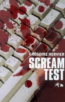 Scream test - GrégoireHervier