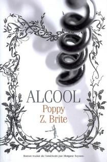 Alcool - Poppy Z.Brite