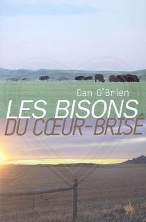 Les bisons du Coeur-Brisé - DanO'Brien