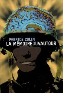 La mémoire du vautour - FabriceColin