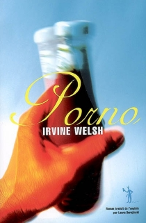Porno - IrvineWelsh