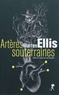Artères souterraines - WarrenEllis