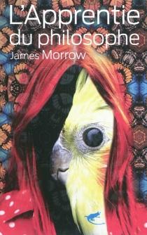 L'apprentie du philosophe - JamesMorrow