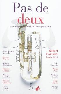 Pas de deux : et autres nouvelles du prix Hemingway 2011 -