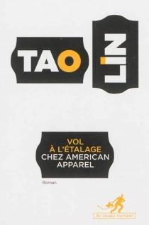 Vol à l'étalage chez American Apparel - TaoLin