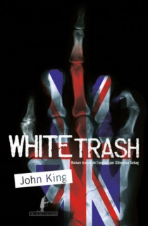 White trash - John King