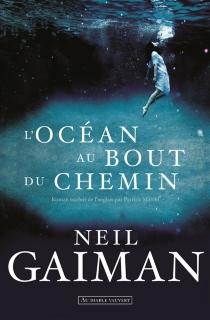 L'océan au bout du chemin - NeilGaiman