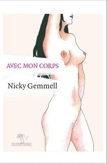 Avec mon corps - NikkiGemmell