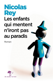 Les enfants qui mentent n'iront pas au paradis - NicolasRey