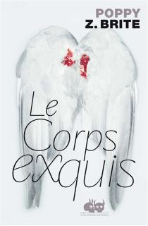Le corps exquis - Poppy Z.Brite