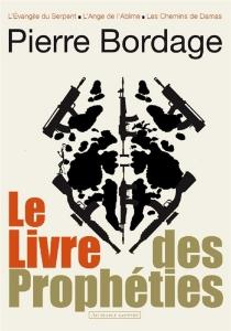 Le livre des prophéties - PierreBordage