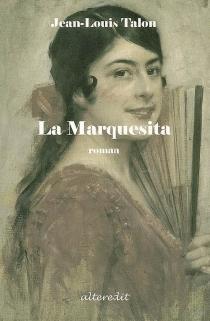 La Marquesita - Jean-LouisTalon
