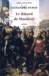 Le bâtard de Mauléon - AlexandreDumas