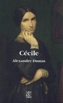 Cécile - AlexandreDumas