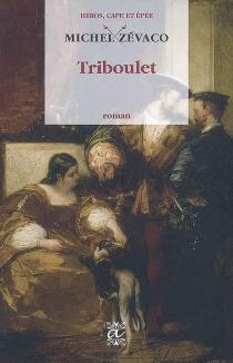 Triboulet - MichelZévaco