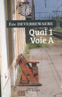 Quai 1 voie A - EricDeverrewaere