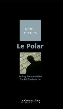 Le polar - AudreyBonnemaison