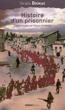 Histoire d'un prisonnier - StratisDoùkas