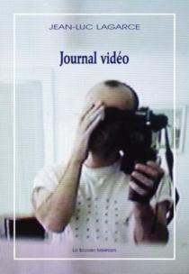 Journal vidéo - Jean-LucLagarce