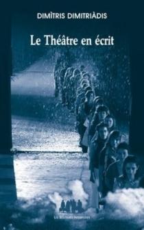 Le théâtre en écrit - DimitrisDimitriadis