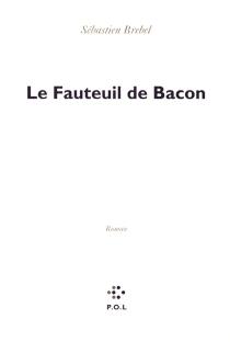 Le fauteuil de Bacon - SébastienBrebel
