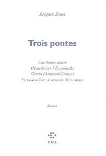 Trois pontes - JacquesJouet