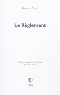 Le règlement - Heather Lewis