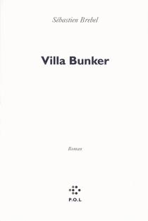 Villa bunker - SébastienBrebel