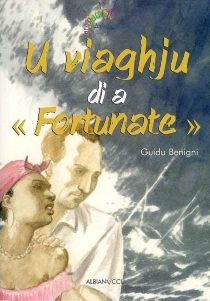 U viaghju di a Fortunate - Guidu Benigni