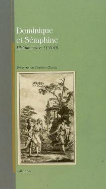 Dominique et Séraphine : histoire corse (1768) -