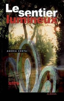 Le sentier lumineux - AndriaCosta