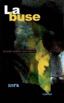 La buse - ÉlianeAubert-Colombani