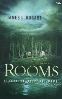 Rooms : rencontre avec soi-même - James L.Rubart