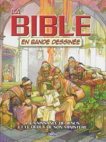 La Bible en bande dessinée - Ben Alex