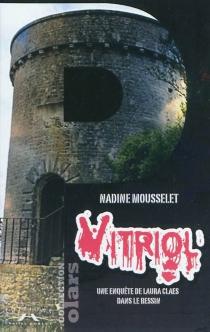 Vitriol : une enquête de Laura Claes dans le Bessin - NadineMousselet