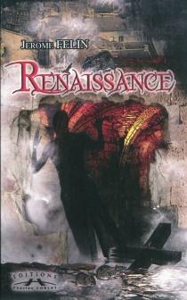 Renaissance - JérômeFelin