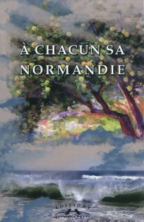 A chacun sa Normandie -