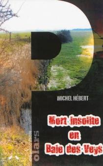 Mort insolite en baie des Veys - MichelHébert