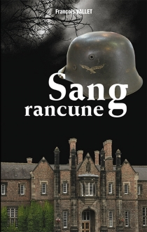 Sang rancune - FrançoisVallet