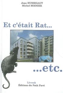 Et c'était Rat... etc - JeanHussegaut