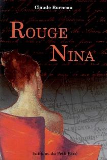 Rouge Nina - Claude Burneau