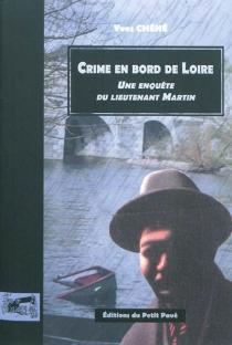Une enquête du lieutenant Martin - YvesChené